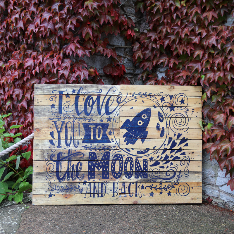 Love You To The Moon and Back Large Pallet Sign